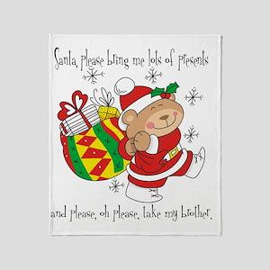 Santa Take My Brother Throw Blanket