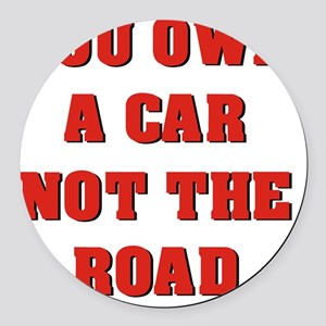 Not The Road Round Car Magnet