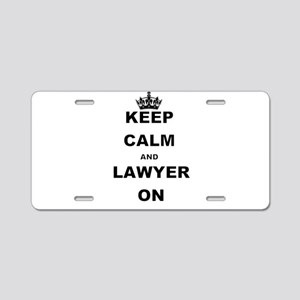 KEEP CALM AND LAWYER ON Aluminum License Plate