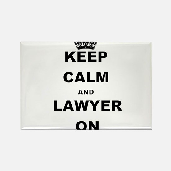 KEEP CALM AND LAWYER ON Magnets