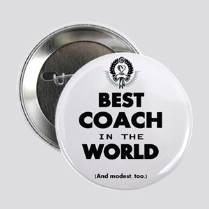 """The Best in the World – Coach 2.25"""" Button"""