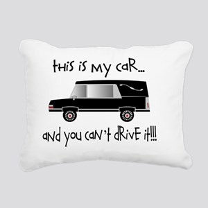 this is my car FUNERAL D Rectangular Canvas Pillow