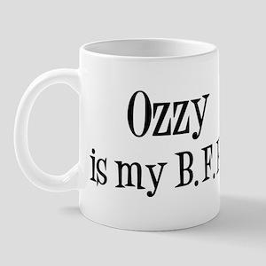 Ozzy is my BFF Mug