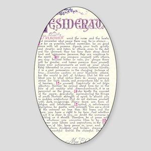 desiderata  Sticker (Oval)