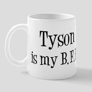 Tyson is my BFF Mug