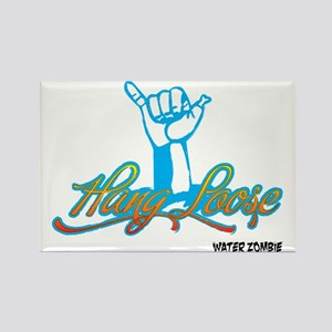 hangloose-10x10-white Rectangle Magnet