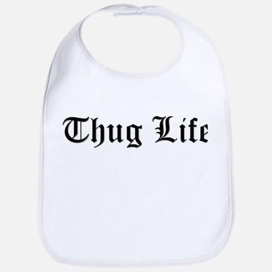 Thug Life Baby Bib