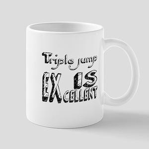 Triple jump Is Excellent 11 oz Ceramic Mug