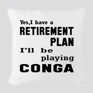 Yes, I have a Retirement plan Woven Throw Pillow