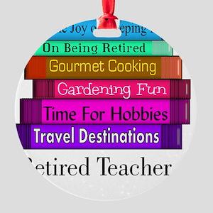 retired teacher pendant Round Ornament