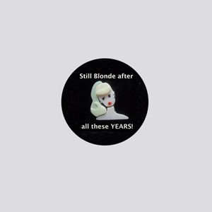 still blonde border Mini Button