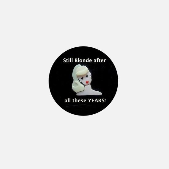 still blonde border Mini Button