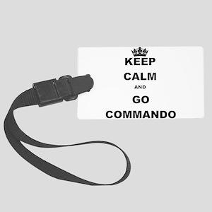 KEEP CALM AND GO COMMANDIO Luggage Tag