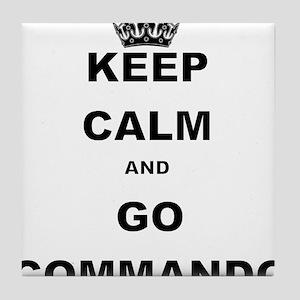 KEEP CALM AND GO COMMANDIO Tile Coaster