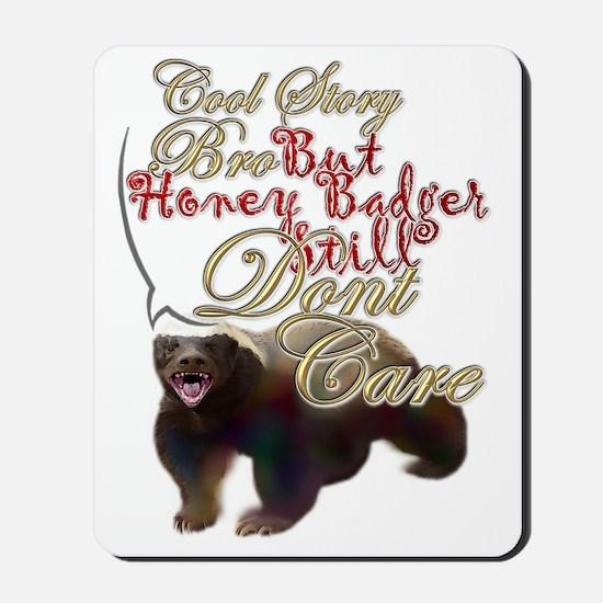 Honey Badger Cool Story Mousepad