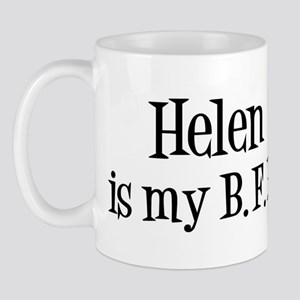 Helen is my BFF Mug