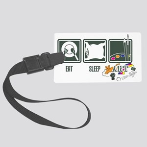 eat_sleep_art_back Large Luggage Tag
