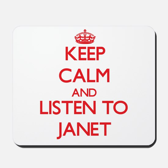Keep Calm and listen to Janet Mousepad
