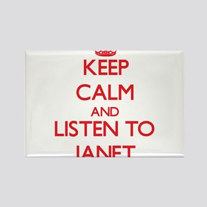Keep Calm and listen to Janet Magnets