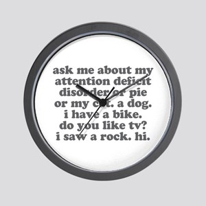 Ask Me About My ADD Wall Clock