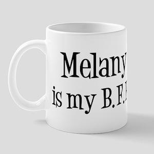 Melany is my BFF Mug
