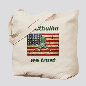 In Cthulhu we trust Tote Bag