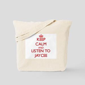 Keep Calm and listen to Jaycee Tote Bag
