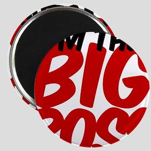 BIGBOSS Magnet