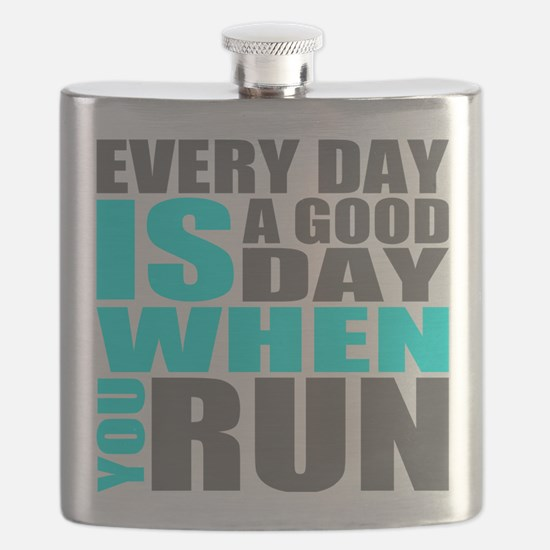 Every Day Is A Good Day When You Run Flask