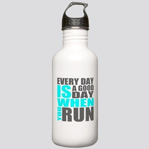 Every Day Is A Good Day When You Run Water Bottle
