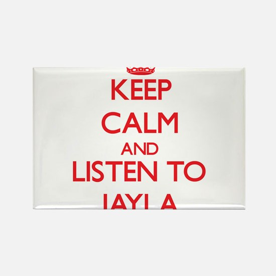 Keep Calm and listen to Jayla Magnets