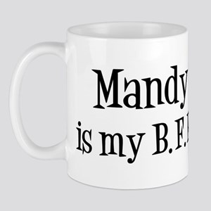 Mandy is my BFF Mug