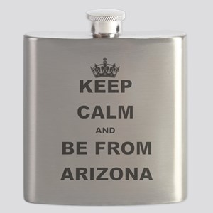 KEEP CALM AND BE FROM ARIZONA Flask