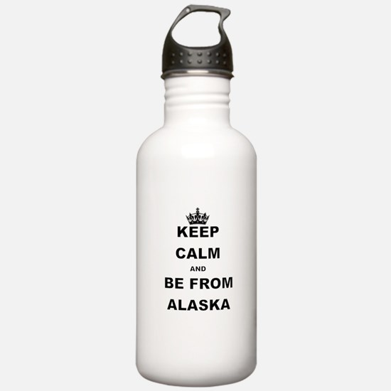 KEEP CALM AND BE FROM ALASKA Water Bottle