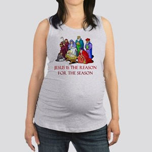 Christmas jesus is the reason Maternity Tank Top