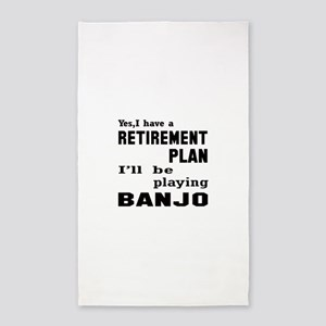 Yes, I have a Retirement plan I'll be pla Area Rug