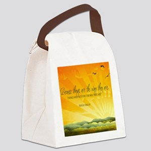 The Way They Are Quote Canvas Lunch Bag