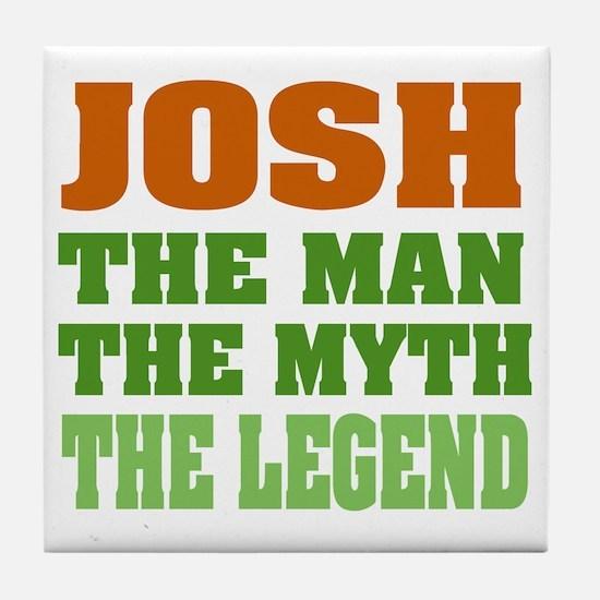 Josh The Legend Tile Coaster