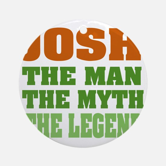 Josh The Legend Round Ornament