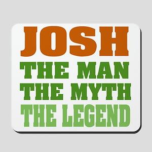 Josh The Legend Mousepad