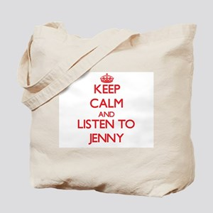 Keep Calm and listen to Jenny Tote Bag