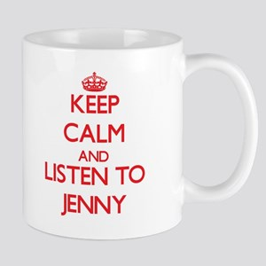 Keep Calm and listen to Jenny Mugs
