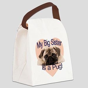 pug sis Canvas Lunch Bag
