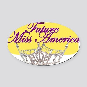 Future Miss America Oval Car Magnet