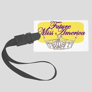 Future Miss America Large Luggage Tag