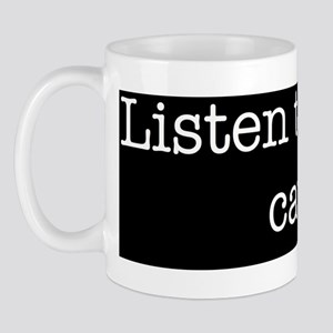 Listen Cat Mug