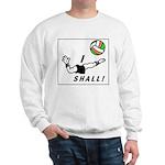 I shall! Sweatshirt