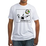 I shall! Fitted T-Shirt
