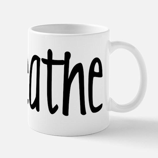 breathe nov Mug