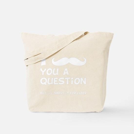 Mustache Question White Tote Bag